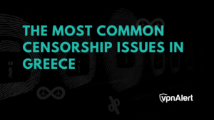 Internet Censorship and Surveillance in Greece