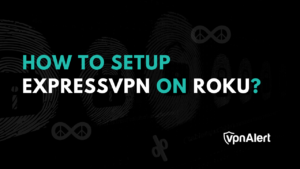 Set up ExpressVPN on Roku