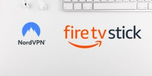 Does NordVPN Work With Amazon Fire TV Stick?