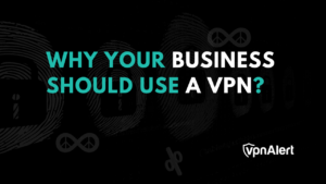 VPN Benefits for Business