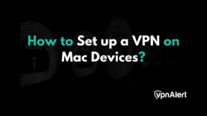 Setup a Virtual Private Network on Mac