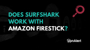 How to use Surfshark with Amazon Fire TV Stick?