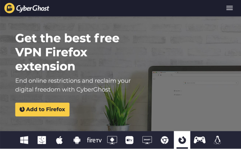 Get CyberGhost's Firefox Extension